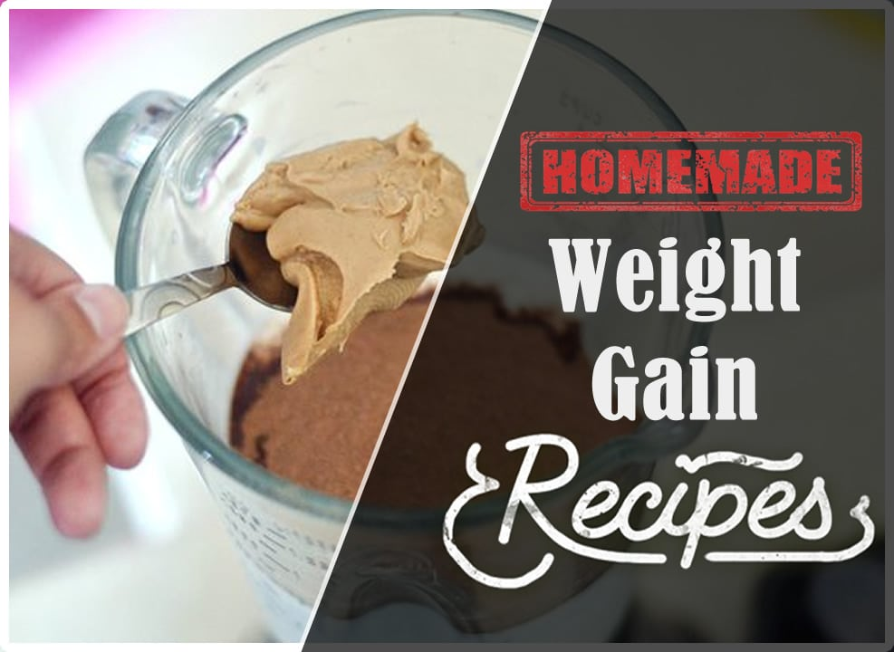 Low Cost, Home Made Weight Gain Recipes Over 800 Calories